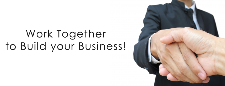 Work together to build your business.